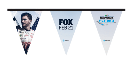 2016 Daytona 500 on Fox Pennant String DIRECTV MVP Marketing NASCAR IS BACK
