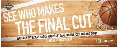 DIRECTV for BUSINESS NCAA Tournament Banner - March Madness 2016