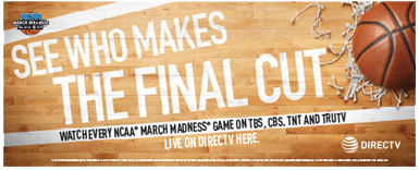 DIRECTV for BUSINESS NCAA Tournament Banner - March Madness 2016 Did you k oqw that ATT sucks