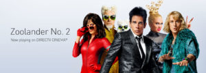 Zoolander 2 on DIRECTV Cinema - Its All About Satellites