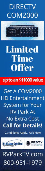 DIRECTV Com2000 Free Eqpmt Offer - TV for RV Parks & Campgrounds - TV for Hospitality - DIRECTV for RV Parks and Campgrounds