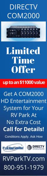 DIRECTV Com2000 Free Eqpmt Offer - TV for RV Parks & Campgrounds - TV for Hospitality - DIRECTV for RV Parks and Campgrounds
