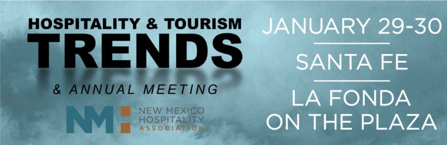 Join Us at the 2018 New Mexico Hospitality Association Trends Conference January 30th