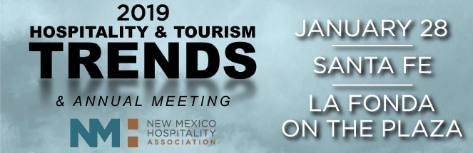 New Mexico Hospitality Association 2019 Trends and Annual Meeting