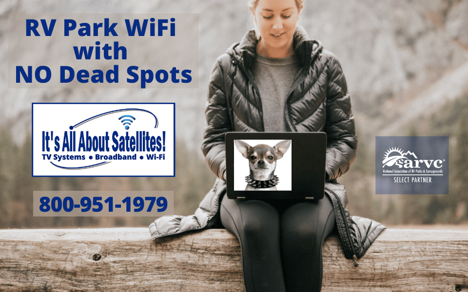 RV Park WiFi and Campgroundwith NO Dead Spots from Its All About Satellites TV Systems Broadband Internet AccessWifi for RV Parks and Campgrounds