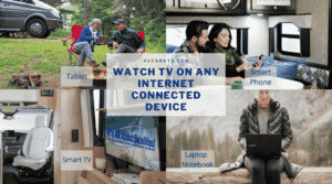 Watch TV on Any Internet Connected Device -STream TV Over Your WiFi Network